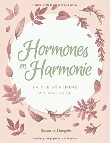 Hormones en Harmonie: La vie féminine au naturel
