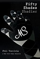 Fifty Shades Shadier (Fifty Shades of Silver Series Book 2)