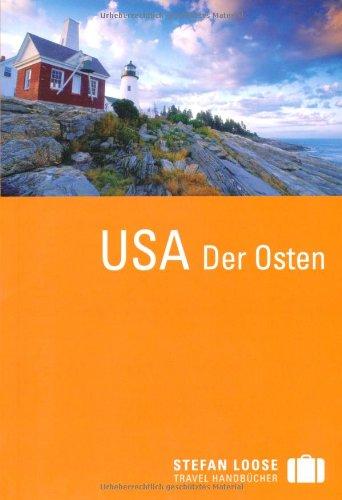 Image of Stefan Loose Reiseführer USA, Der Osten