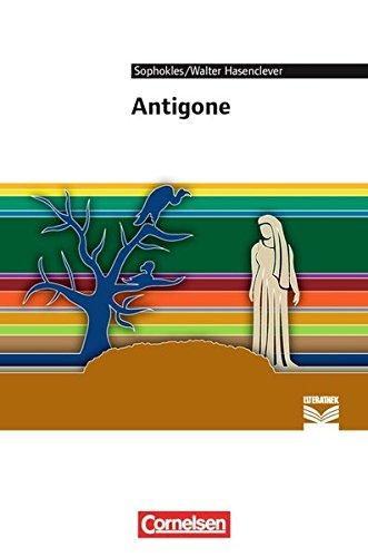 Cornelsen Literathek - Textausgaben: Antigone: Empfohlen für das 10.-13. Schuljahr. Textausgabe. Text - Erläuterungen - Materialien