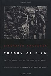 Theory of Film - The Redemption of Physical Reality