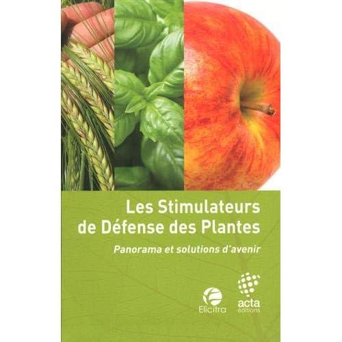 Les stimulateurs de défense des plantes : Panorama et solutions d'avenir