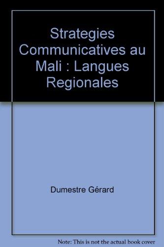 Strategies Communicatives au Mali : Langues Regionales