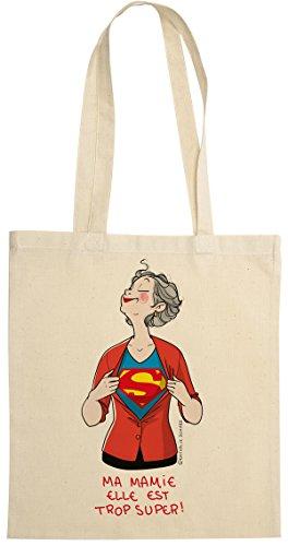 rigolobo Cadeau pour mamie : Sac en toile Ma mamie elle est trop super, signé par la célèbre illustratrice Nathalie Jomard - Ecru