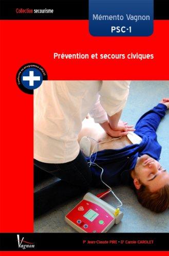 Mémento Vagnon PSC-1 : Prévention et secours civiques