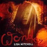 Songtexte von Lisa Mitchell - Wonder