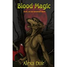 Blood Magic (Wyrdwolf Book 9)