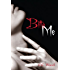 Bite Me (Bitten Book 1)