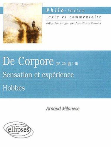 De Corpore (IV, 25, § 1-9), Hobbes : Sensation et expérience par Arnaud Milanese