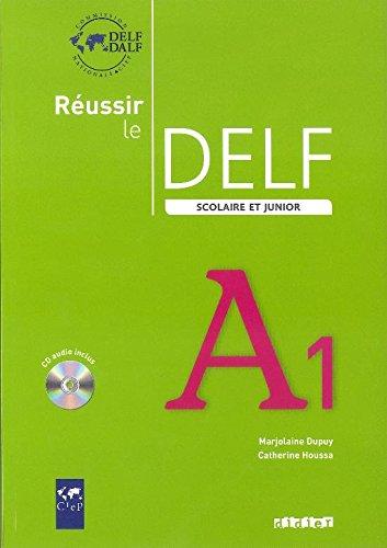 Réussir le DELF scolaire et junior A1 (1CD audio)