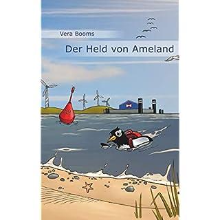 Der Held von Ameland: Ein Ferienfreizeitroman (Ferienfreizeitromane 4) (German Edition)