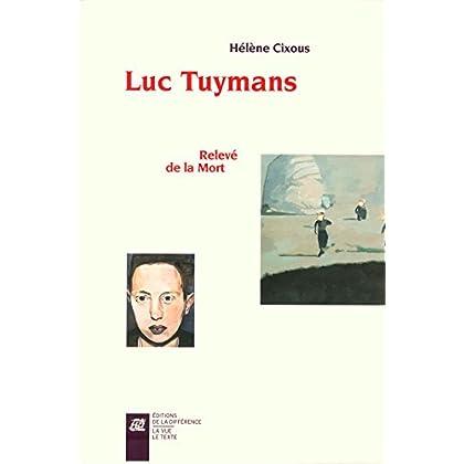 Luc Tuymans : Relevé de la Mort. Coffret 2 volumes
