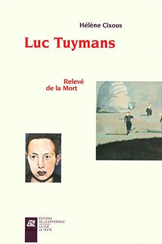 Luc Tuymans : Relevé de la Mort. Coffret 2 volumes par Hélène Cixous