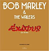 Bob Marley and The Wailers : Exodus, les 30 ans (1CD audio)