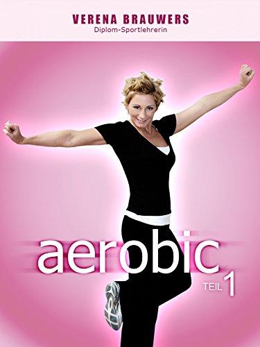 Verena Brauwers: Aerobic - Teil 1