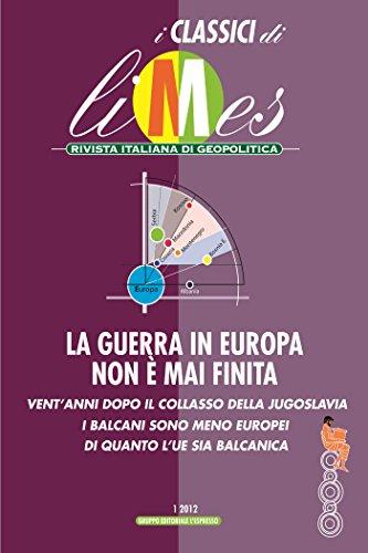 La guerra in Europa non è mai finita (Italian Edition) por Limes