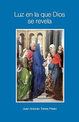 Luz en la que Dios se revela (Espiritualidad Monástica. Fuentes y estudio)
