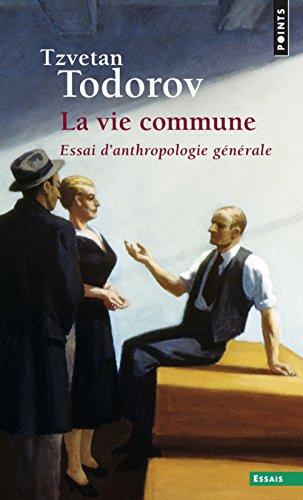 La Vie commune : Essai d'anthropologie générale
