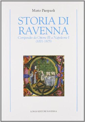 storia-di-ravenna-compendio-da-ottone-iii-a-napoleone-i-1001-1805