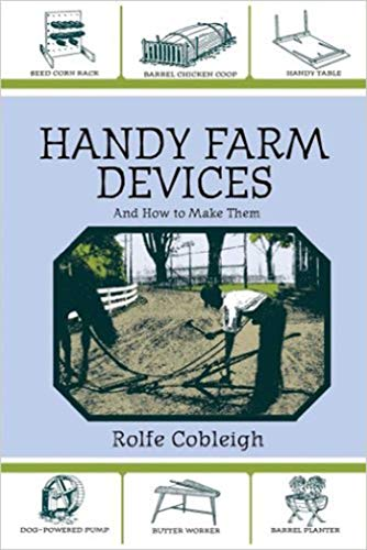 Handy Farm Devices and How to Make Them (English Edition) (Antique Farm Equipment)