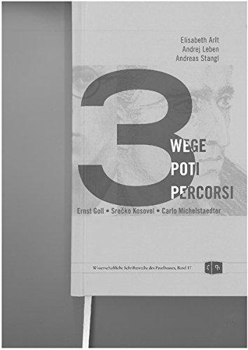 3 Wege: Ernst Goll, Srečko Kosovel, Calro Michelstaedter