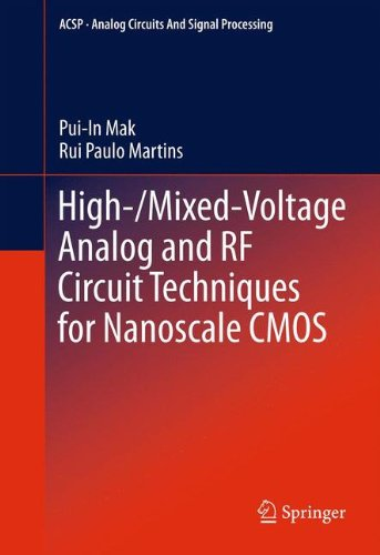 High-/Mixed-Voltage Analog and RF Circuit Techniques for Nanoscale CMOS (Analog Circuits and Signal Processing) (Gsm Tv)