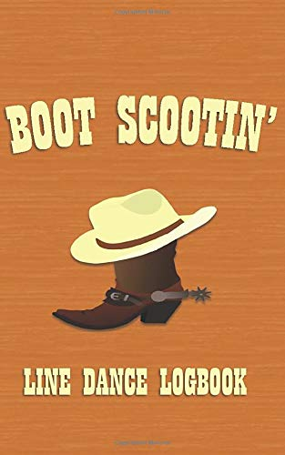 Boot Scootin': Line Dance Logbook (Pocket Edition) Womens Lady Logger-boot