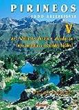 Pirineos V - 1000 ascensiones. Del valle de Aran a Andorra (Mendia)
