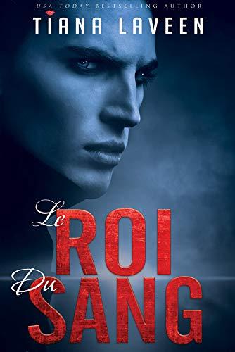 Le Roi Du Sang (English Edition)