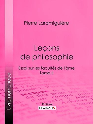 Leçons de philosophie: ou Essai sur les facultés de l'âme - Tome II