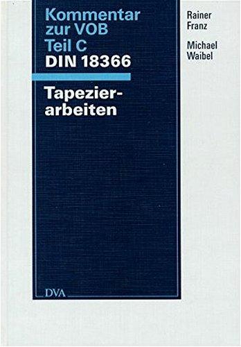 Kommentar zur VOB Teil C DIN 18366 Tapezierarbeiten