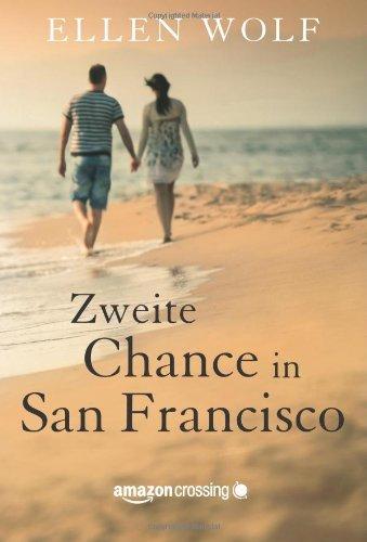 Buchseite und Rezensionen zu 'Zweite Chance in San Francisco' von Ellen Wolf