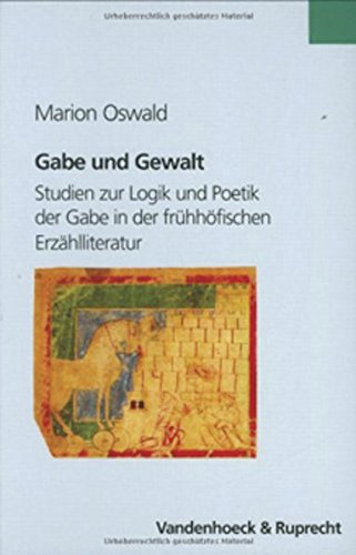 Gabe und Gewalt (Historische Semantik, Band 7)