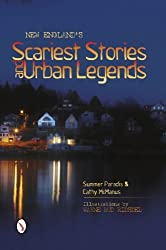 New England's Scariest Stories and Urban Legends 1st edition by Paradis, Summer, McManus, Cathy (2014) Paperback