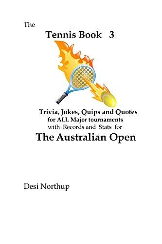 Australian Open -- The Tennis Book 3 (The Tennis Book Series) (English Edition) por Desi Northup