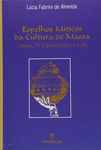 espelhos-miticos-da-cultura-de-massa-cinema-tv-e-quadrinhos-na-indi-em-portuguese-do-brasil