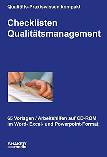 Checklisten Qualitätsmanagement, CD-ROM65 Vorlagen und Arbeitshilfen auf CD-ROM im Word-, Excel und Powerpoint-Format (Das Cd-format)