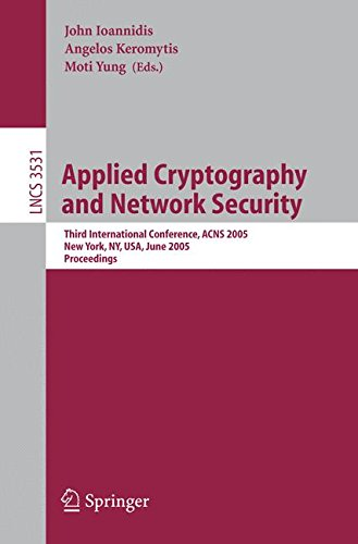 Applied Cryptography and Network Security: Third International Conference, ACNS 2005, New York, NY, USA, June 7-10, 2005, Proceedings (Security and Cryptology)
