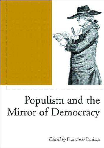 Populism and the Mirror of Democracy (Phronesis) (Phronesis S.)
