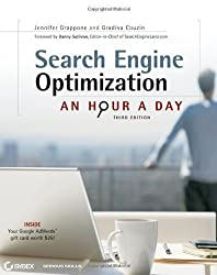 Search Engine Optimization (SEO): An Hour a Day 3rd (third) Edition by Grappone, Jennifer, Couzin, Gradiva published by Sybex (2011)