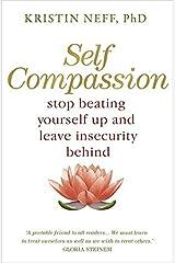 Self Compassion by Kristin Neff(2011-07-01) Taschenbuch