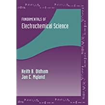 Fundamentals of Electrochemical Science (English Edition)