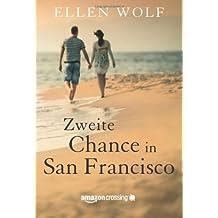 Zweite Chance in San Francisco by Ellen Wolf (2014-03-18)