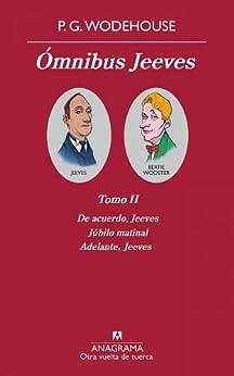 Omnibus Jeeves. (Tomo II) (Otra vuelta de tuerca nº 2) de [Wodehouse, P.G.]