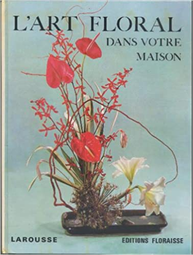 Livres gratuits L'Art floral dans votre maison pdf