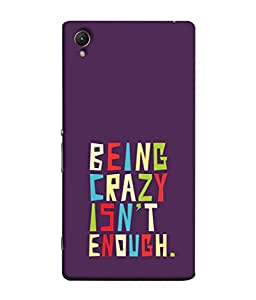 Fuson Designer Back Case Cover for Sony Xperia Z5 Premium :: Sony Xperia Z5 4K Premium Dual (Guys Color Case Mobile Crazy Quote)