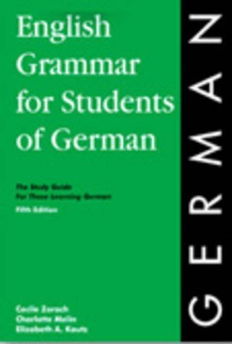 English Grammar for Students of German: The Study Guide for Those Learning German (O&H Study Guides) by Cecile Zorach (2014-06-01)