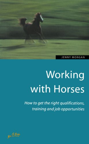 Working With Horses 2e: How to get the right qualifications, training and job opportunities (How to books) por Jenny Morgan
