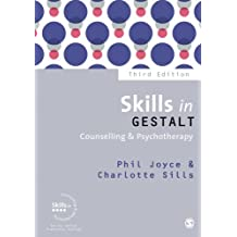 Skills in Gestalt Counselling & Psychotherapy (Skills in Counselling & Psychotherapy Series)