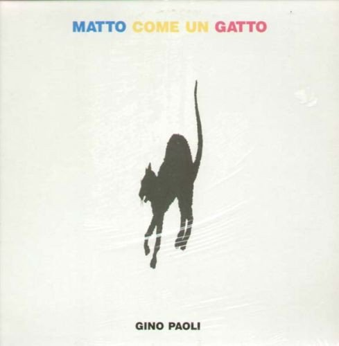 (VINYL LP) Matto Come Un Gatto